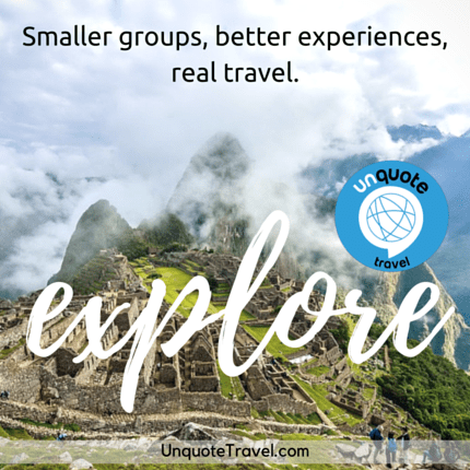 Smaller groups, better experiences, real travel.